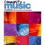 'As close to a definitive book on community music as we are likely to see for some time.… [McKay's chapter] is a short history of the movement (and an admirable introduction to its philosophy).'--Andrew Peggie, Sounding Board