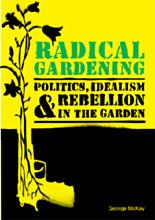 Radical Gardening