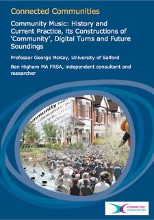 AHRC community music report (McKay and Higham 2011)