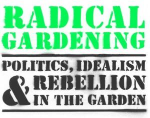 Radical Gardening title page